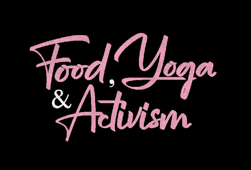 Food Yoga Activism 1